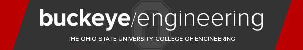 Buckeye Engineering, The Ohio State University College of Engineering